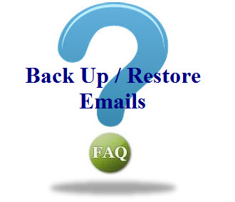 how to backup and restore emails